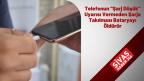 """Telefonun """"Şarj Düşük"""" Uyarısı Vermeden Şarja Takılması Bataryayı Öldürür"""