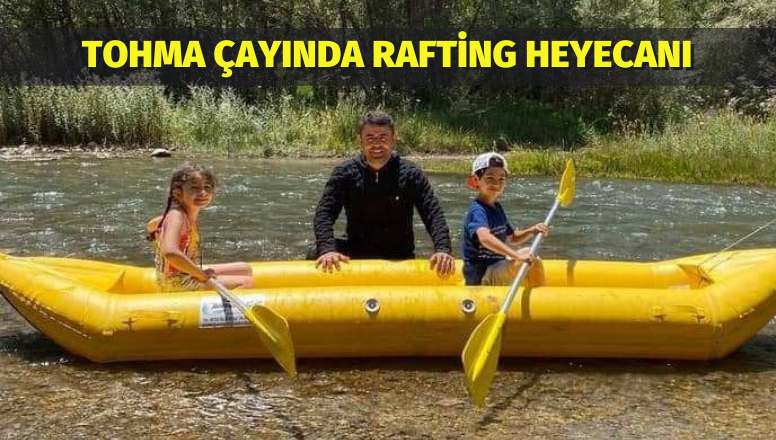 Tohma Çayında Rafting Heyecanı