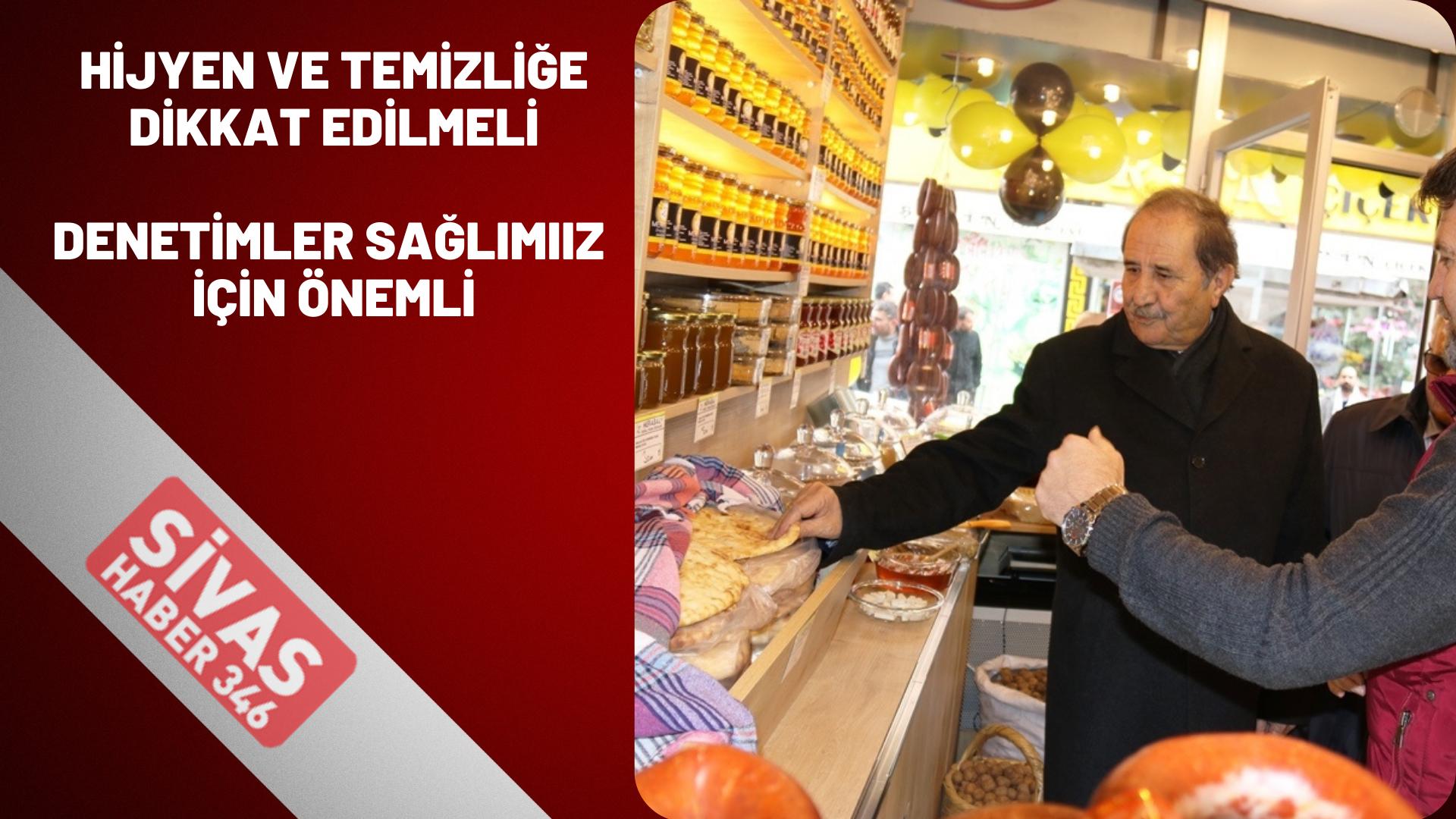 """""""DENETİMLER ESNAFIMIZ VE VATANDAŞIMIZ İÇİN ŞART"""""""